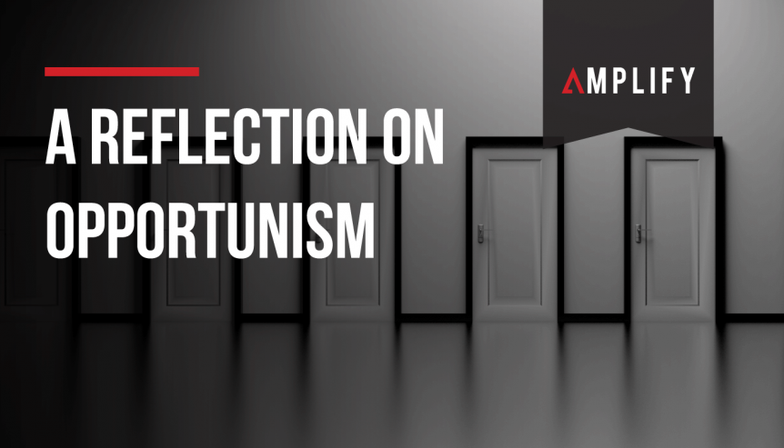 A Reflection on Opportunism