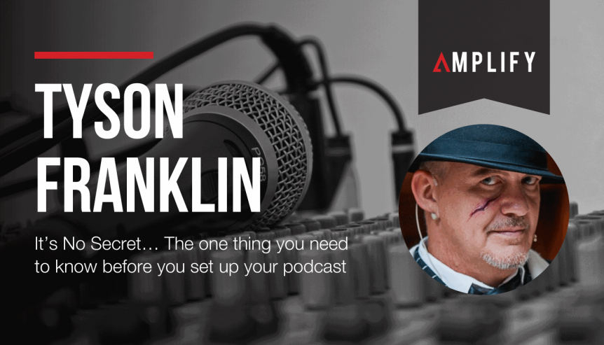 It's No Secret…. The one thing you need to know before you set up your podcast