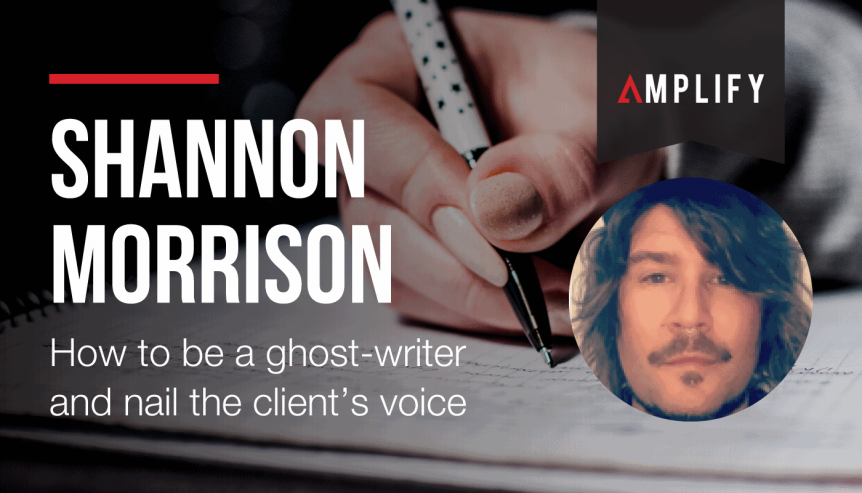 How to be a ghost-writer and nail the client's voice