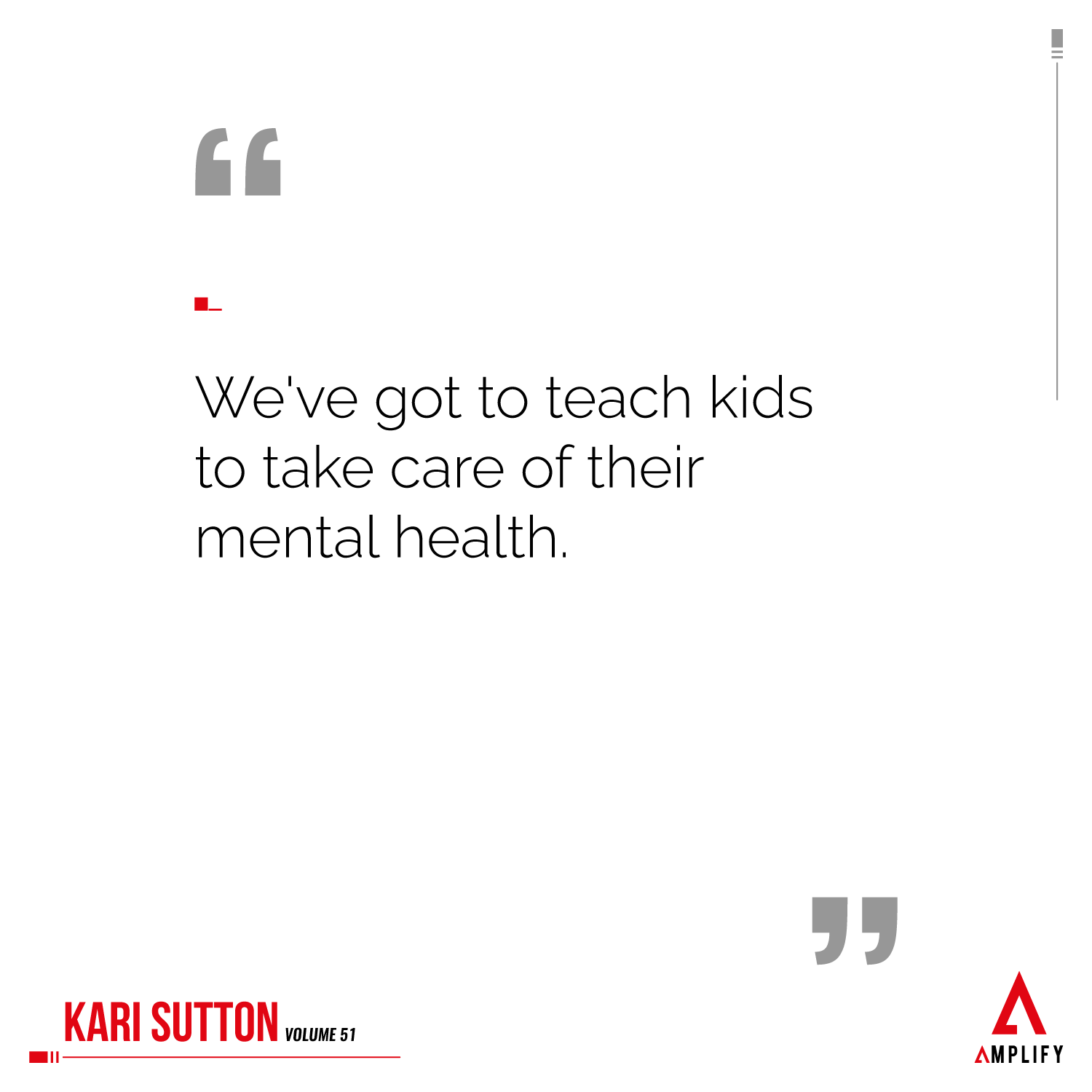 """""""We've got to teach kids to take care of their mental health."""""""