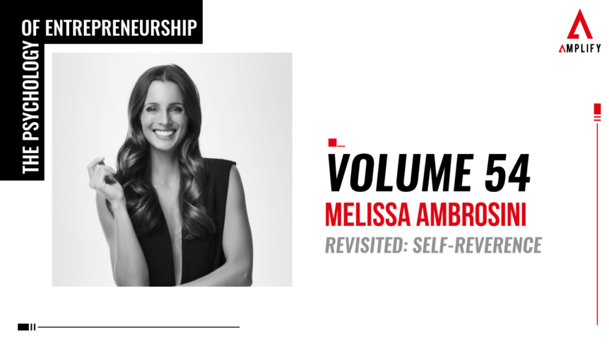 54. Volume: Melissa Ambrosini Revisited: Self-Reverence