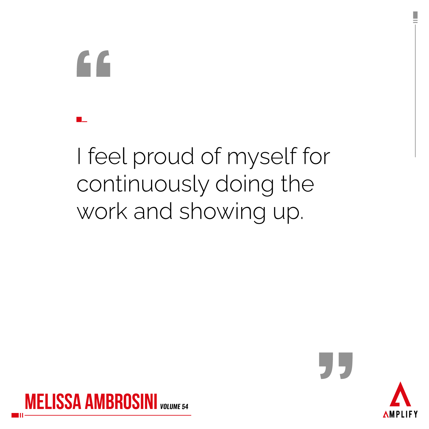 Quote: I feel proud of myself for continuously doing the work and showing up.