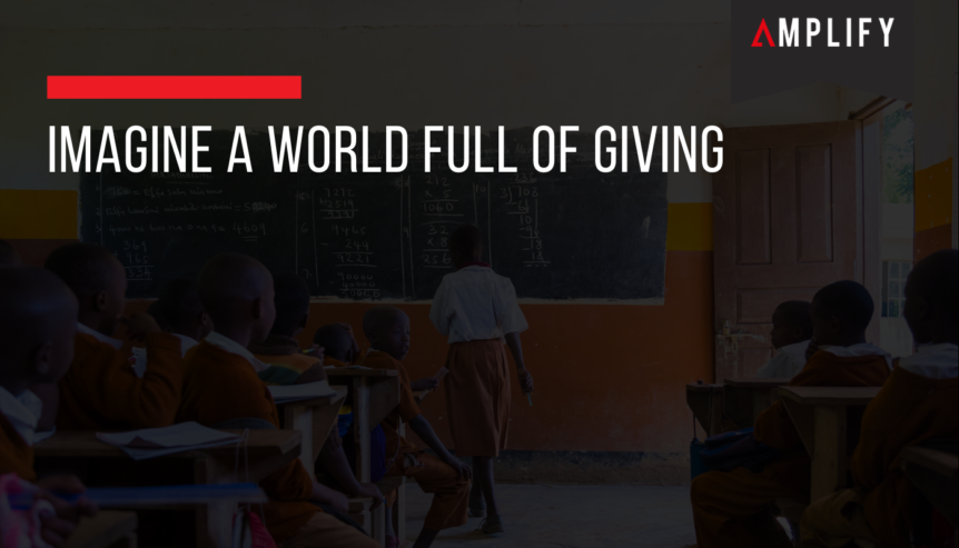 Imagine a World Full of Giving