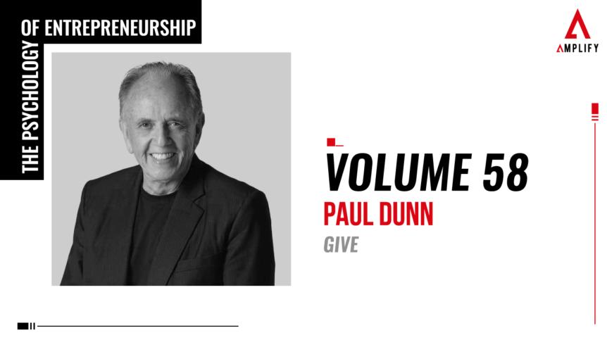 58. Volume: Paul Dunn: Give
