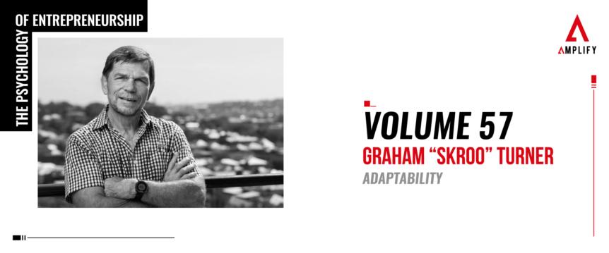 "57. Volume: Graham ""Skroo"" Turner: Adaptability"
