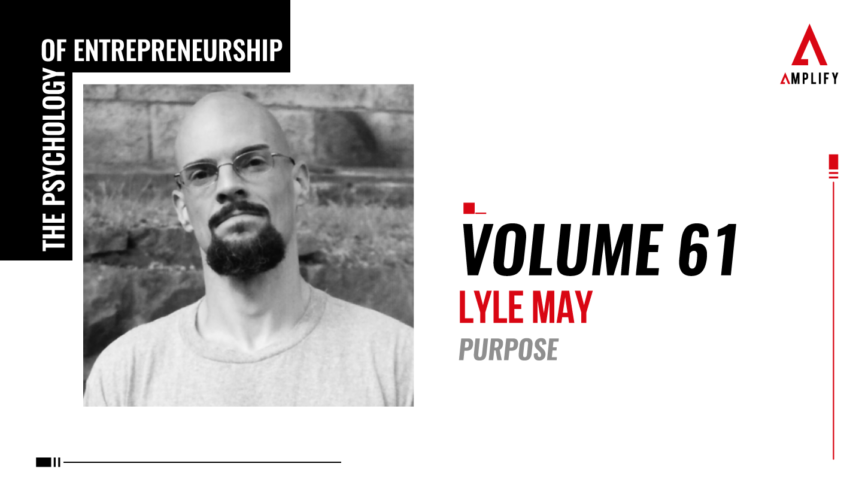 61. Volume: Lyle May: Purpose