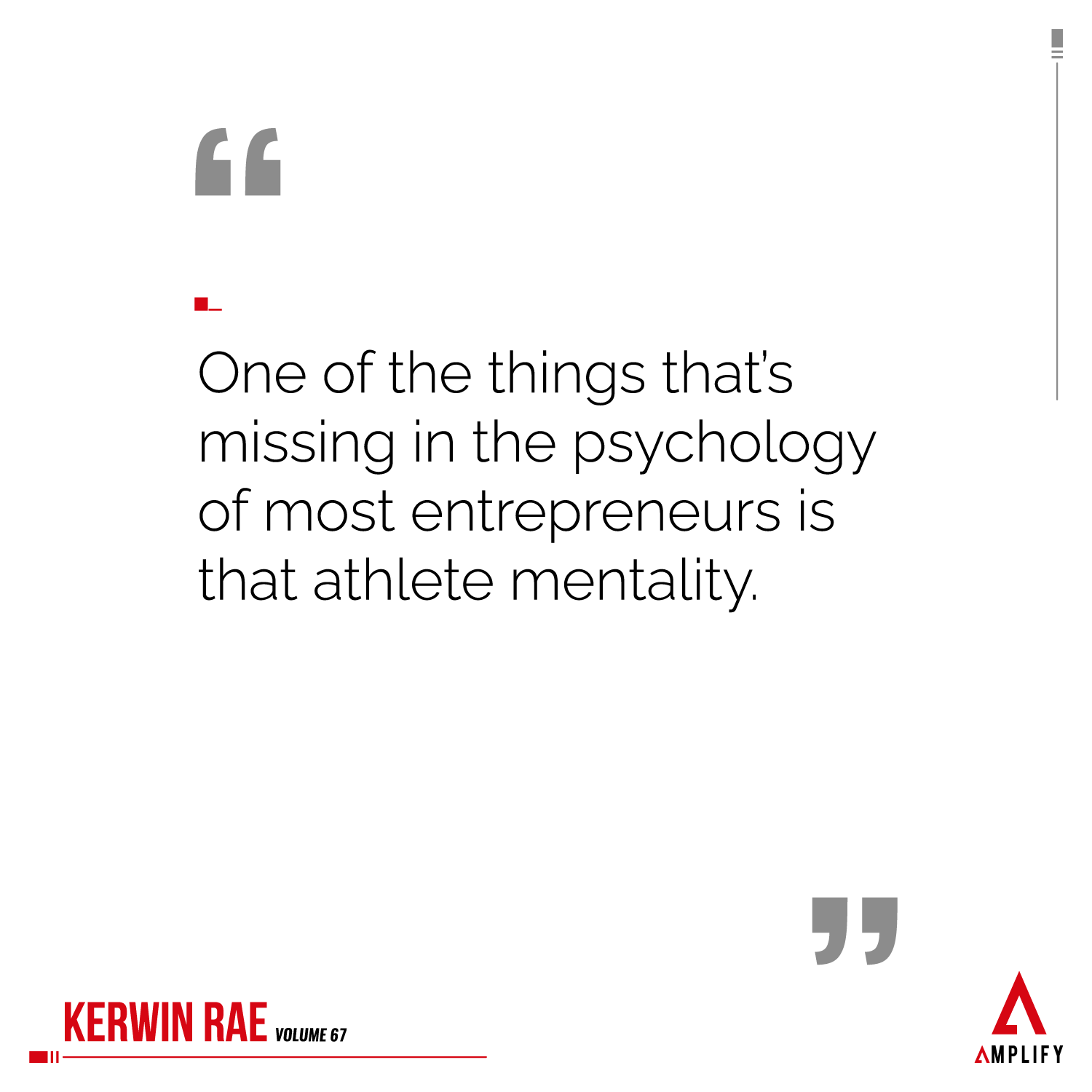 omage with the quote: One of the things that's missing in the psychology of most entrepreneurs is that athlete mentality.