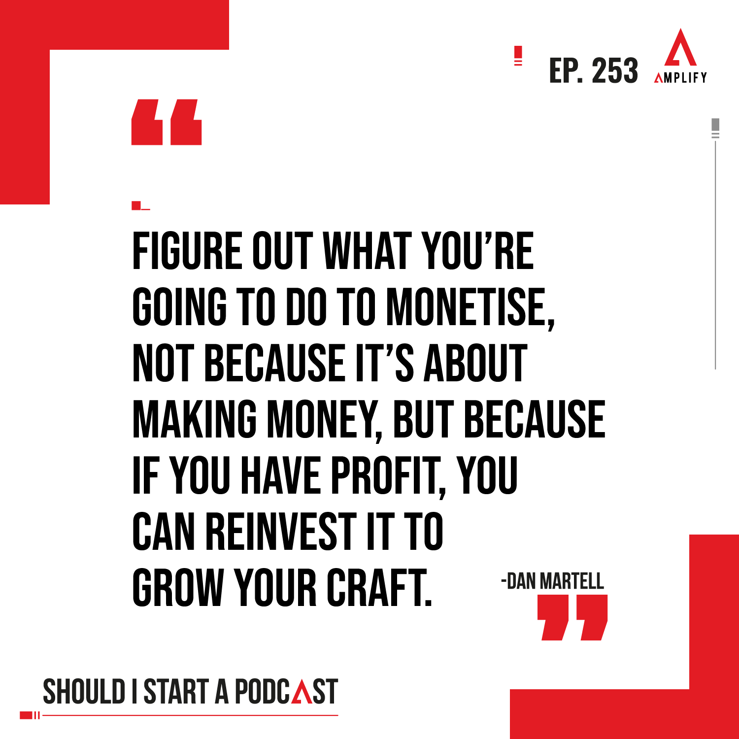 """decorative image with the quote """"Figure out what you're going to do to monetise, not because it's about making money, but because if you have profit, you can reinvest it to grow your craft."""""""