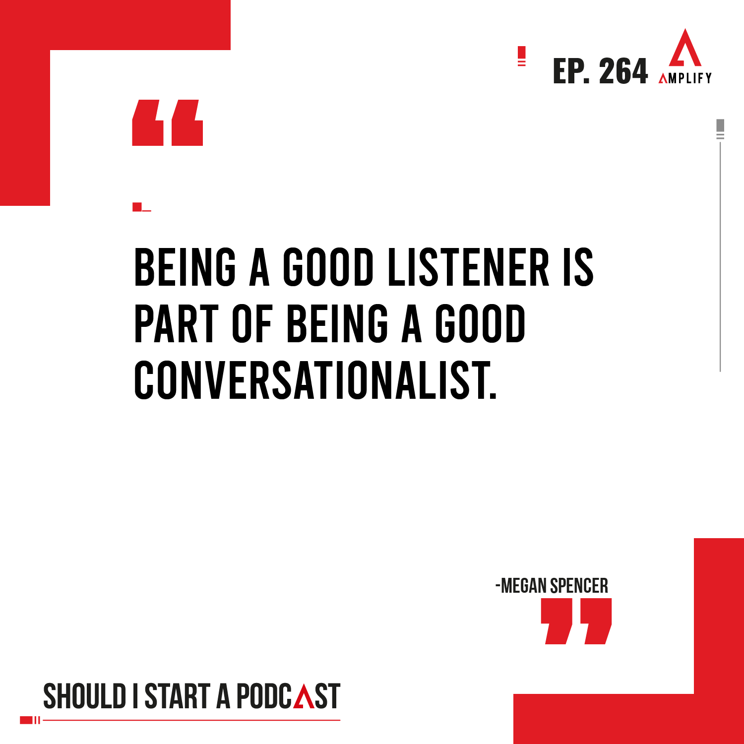 decorative image with the quote Being a good listener is part of being a good conversationalist.