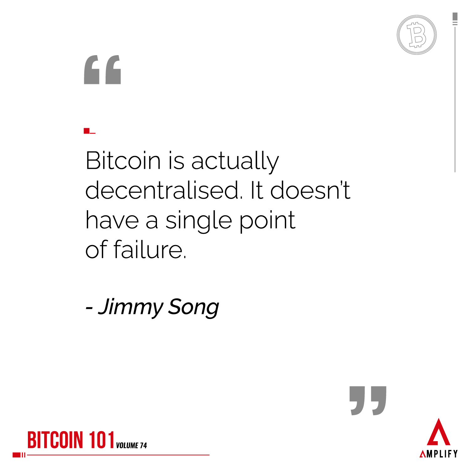 """decorative image with the quote """"Bitcoin is actually decentralised. It doesn't have a single point of failure."""" by Jimmy Song"""