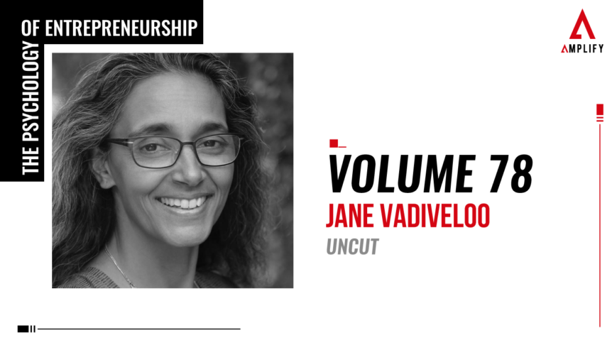 78. Volume: Jane Vadiveloo Uncut
